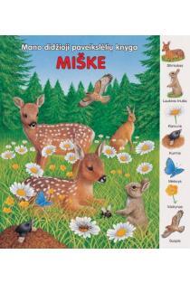 Mano didžioji paveikslėlių knyga. Miške |