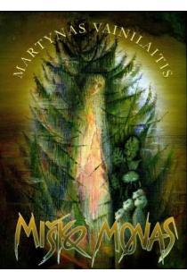 Miško monas | Martynas Vainilaitis