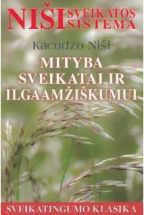 Mityba sveikatai ir ilgaamžiškumui | Kacudzo Niši