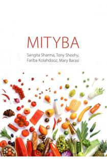 Mityba | Sangita Sharma, Tony Sheehy, Fariba Kolahdooz, Mary Barasi