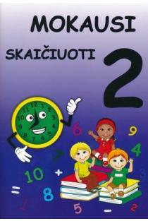 Mokausi skaičiuoti 2 | Irena Šverčiauskienė