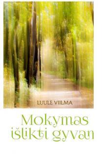 Mokymas išlikti gyvam (2-as leidimas) | Luule Villma
