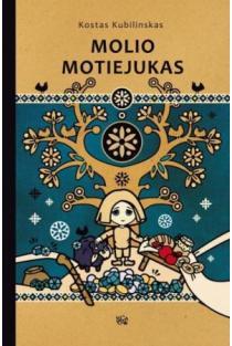 Molio Motiejukas | Kostas Kubilinskas