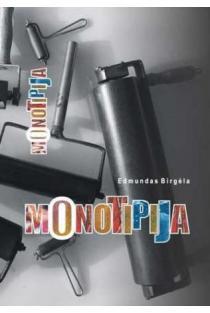 Monotipija | Edmundas Birgėla