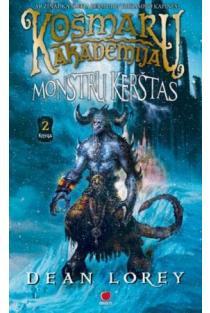 Košmarų akademija, 2 knyga. Monstrų kerštas | Dean Lorey
