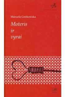 Moteris ir vyrai | Manuela Gretkowska