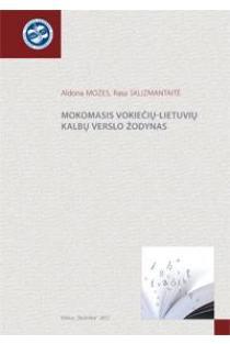 Mokomasis vokiečių-lietuvių kalbų verslo žodynas | Aldona Mozes, Rasa Sklizmantaitė