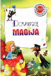 Magiškoji Pipirinos akademija. Dovanų magija | Birutė Lenktytė-Masiliauskienė