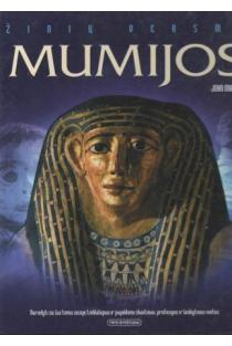 Žinių versmė. Mumijos | John Malam