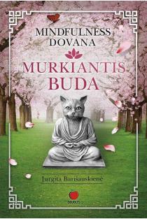 Murkiantis Buda | Jurgita Barišauskienė