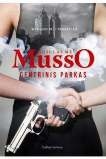 Centrinis parkas | Guillaume Musso
