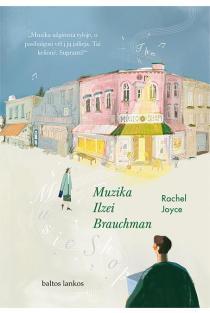 Muzika Ilzei Brauchman | Rachel Joyce