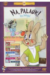 Na, palauk! (9-16 serijos) (DVD) | Animacinis filmas