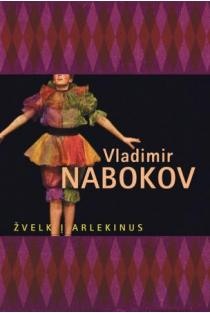 Žvelk į arlekinus! | Vladimir Nabokov