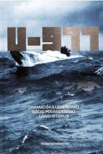 U-977. Dramatiška legendinio nacių povandeninio laivo istorija | Heinz Schaeffer