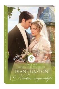 "Nakties sugundyti (serijos ""Skandalingieji Samerfildai"" 2-ojii knyga) | Diane Gaston"