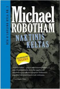Naktinis keltas (Džo O'Loflino byla Nr. 3) | Michael Robotham