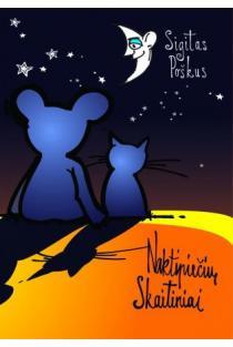 Naktipiečių skaitiniai | Sigitas Poškus