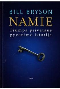 Namie. Trumpa privataus gyvenimo istorija | Bill Bryson