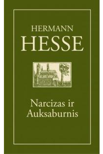 Narcizas ir Auksaburnis   Hermann Hesse
