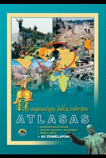 Naujausiųjų laikų istorijos atlasas, 10 klasei | Karolis Mickevičius, Arūnas Latišenka, Živilė Tamkutonytė