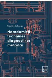 Neardomieji techninės diagnostikos metodai | Vitalijus Volkovas