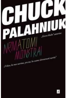Nematomi monstrai | Chuck Palahniuk