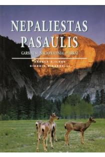 Nepaliestas pasaulis. Garsiausi Nacionaliniai parkai | A.S.Ildos ir G.G.Bardelli