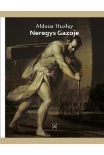 Neregys Gazoje | Aldous Huxley