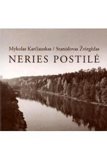 Neries postilė | Mykolas Karčiauskas, Stanislovas Žvirgždas