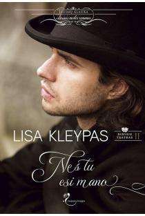 Nes tu esi mano (Didysis teatras, 2 knyga) | Lisa Kleypas
