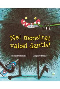 Net monstrai valosi dantis | Jessica Martinello