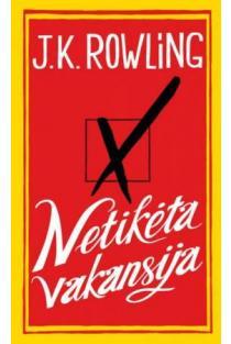Netikėta vakansija | J. K. Rowling