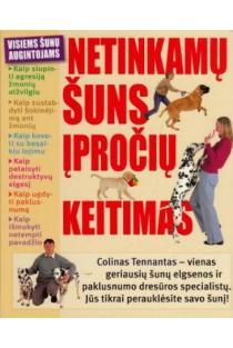 Netinkamų šuns įpročių keitimas | Colin Tennant