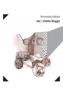 ne(t)rimta knyga | Romualdas Kašuba