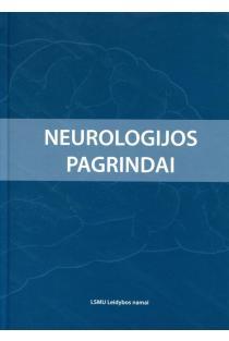 Neurologijos pagrindai   M. Endzinienė, G.Jurkevičienė, K.Laučkaitė ir kt.