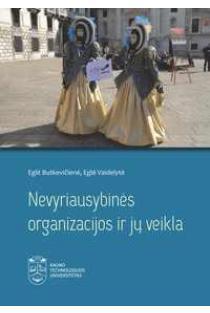 Nevyriausybinės organizacijos ir jų veikla | Eglė Butkevičienė, Eglė Vaidelytė