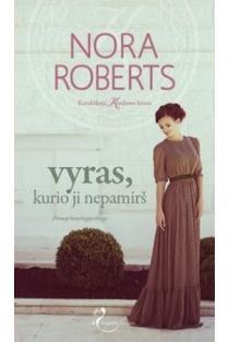 Vyras, kurio ji nepamirš (1 knyga) | Nora Roberts