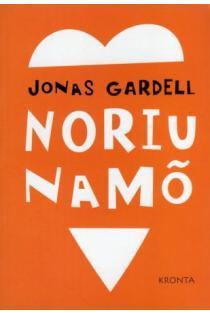 Noriu namo | Jonas Gardell