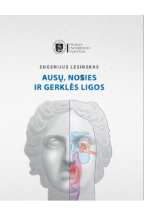 Ausų, nosies ir gerklės ligos | Eugenijus Lesinskas