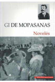 G. De Moppasanas. Novelės (Mokinio skaitiniai) | Guy de Maupassant