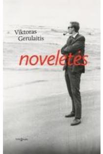 Noveletės | Viktoras Gerulaitis