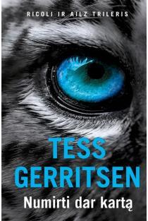 Numirti dar kartą (2-oji laida) | Tess Gerritsen