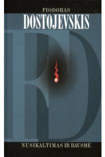 Nusikaltimas ir bausmė | Fiodoras Dostojevskis