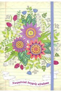 Gėlės. Nuspalvink knygelę užrašams |