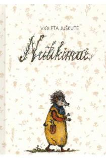 Nutikimai   Violeta Juškutė