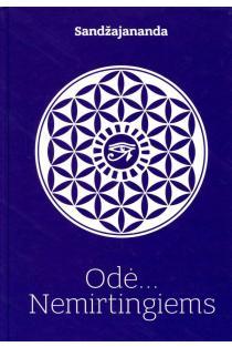 Odė... Nemirtingiems | Martynas Driukas (Sandžajananda arba Trimurti)