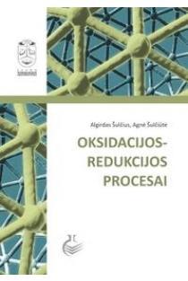 Oksidacijos-redukcijos procesai | Algirdas Šulčius, Agnė Šulčiūtė