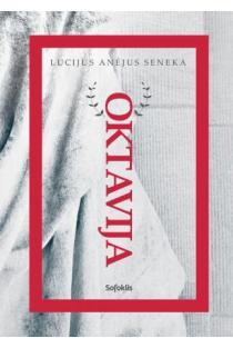 Oktavija | Lucijus Anėjus Seneka