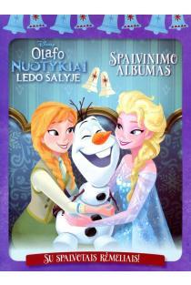 Olafo nuotykiai Ledo šalyje. Spalvinimo albumas su spalvotais rėmeliais  